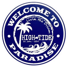 Load image into Gallery viewer, WELCOME TO PARADISE ROUND TIN SIGN