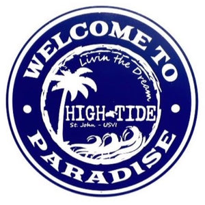 WELCOME TO PARADISE ROUND TIN SIGN