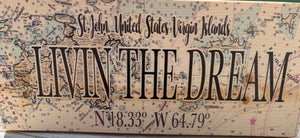 SOLID WOODEN MAP  OF ST. JOHN WITH LIVIN' THE DREAM