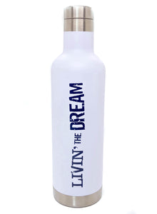LIVIN' THE DREAM STAINLESS BOTTLE