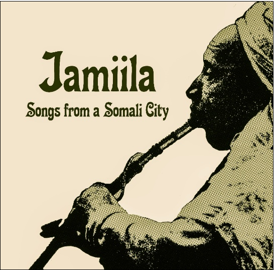 Jamiila - Songs from a Somali City