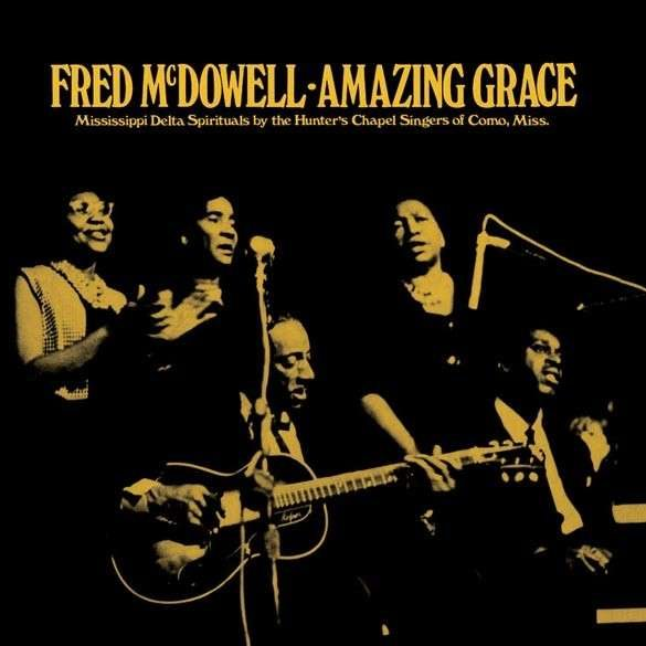 Amazing Grace - Fred Mcdowell