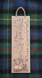 Believe in Father Christmas Sign