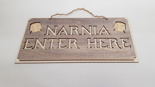Narnia Enter Here Sign