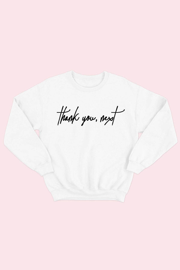 Thank you, Next Sweatshirt