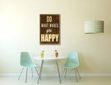 Vintage Sign Do What Makes You Happy Canvas Wall Art