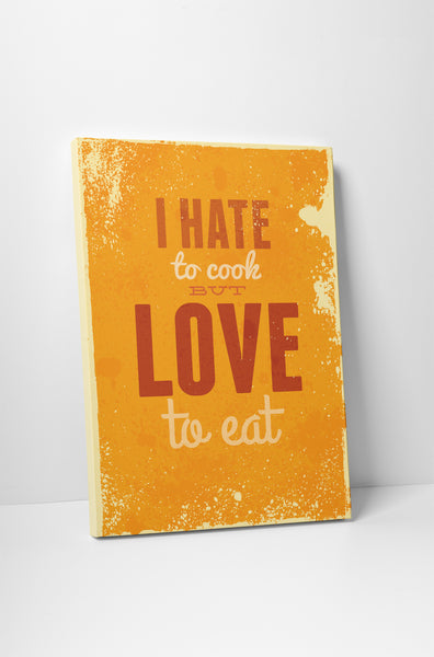 Vintage Sign I Hate to Cook But Love to Eat Canvas Wall Art