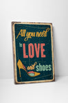 Pixelated Vintage Sign All You Need is Love and Shoes Canvas Wall Art