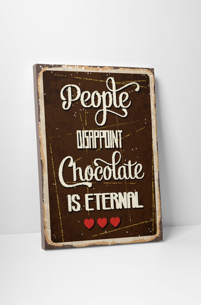Pixelated Vintage Sign Chocolate is Eternal Canvas Wall Art