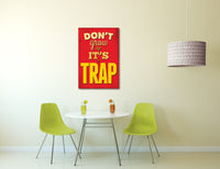 Vintage Sign Don't Grow It's a Trap Canvas Wall Art