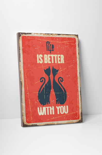 Pixelated Vintage Sign Life is Better With You Canvas Wall Art