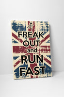 Vintage Sign Freak Out and Run Fast Canvas Wall Art