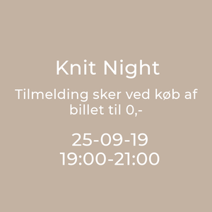 Knit Night Garn Galore 25/9-2019 19:00 - 21:00