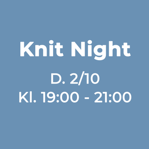knit night eller strikkecafe hos garn galore infografik den 2-10-2019