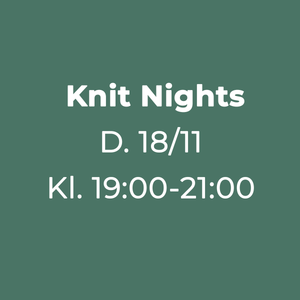 Knit Night Garn Galore 18/11-2019 19:00 - 21:00