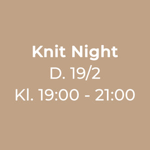 Knit Night Garn Galore 19/02-2020 19:00 - 21:00 strikkecafe og strikkearrangement og strikkeaften og strikkeklub