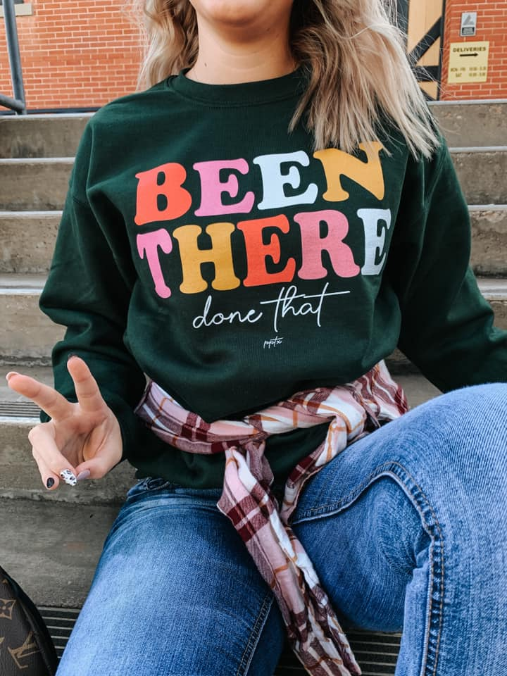 Been There Done That Crewneck