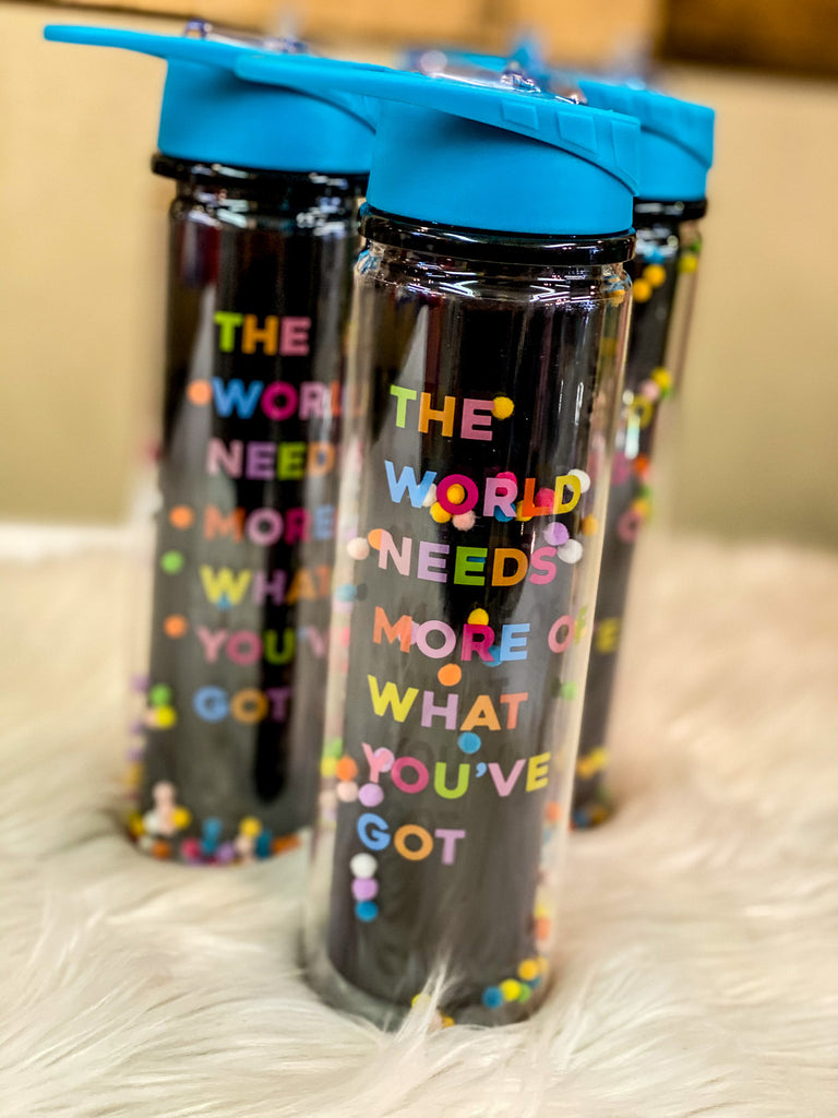 The World Needs More Water Bottle