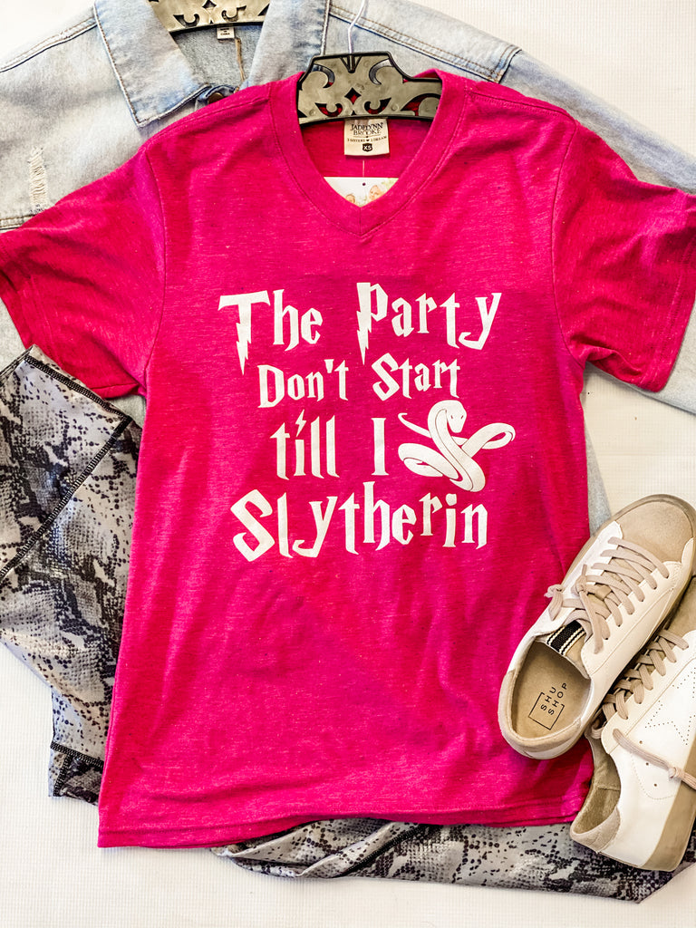 Party Don't Start Til I Slytherin Tee