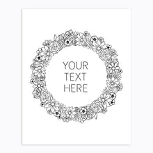 Load image into Gallery viewer, Art-Print-Floral Wreath-Custom-text-Black and White-Printable