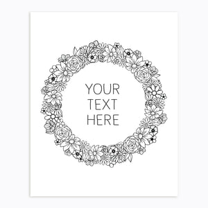 Art-Print-Floral Wreath-Custom-text-Black and White-Printable