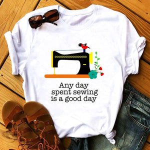 Tops T-Shirt - Any Day Spent Sewing Is A Good Day