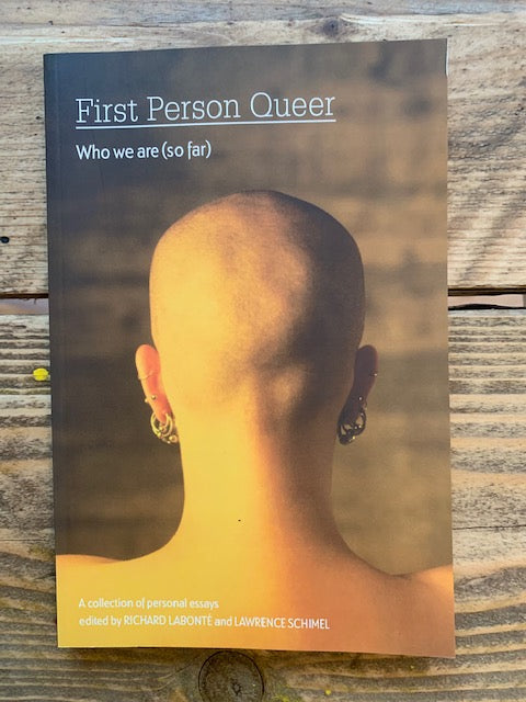 First Person Queer, Who We Are (so far)