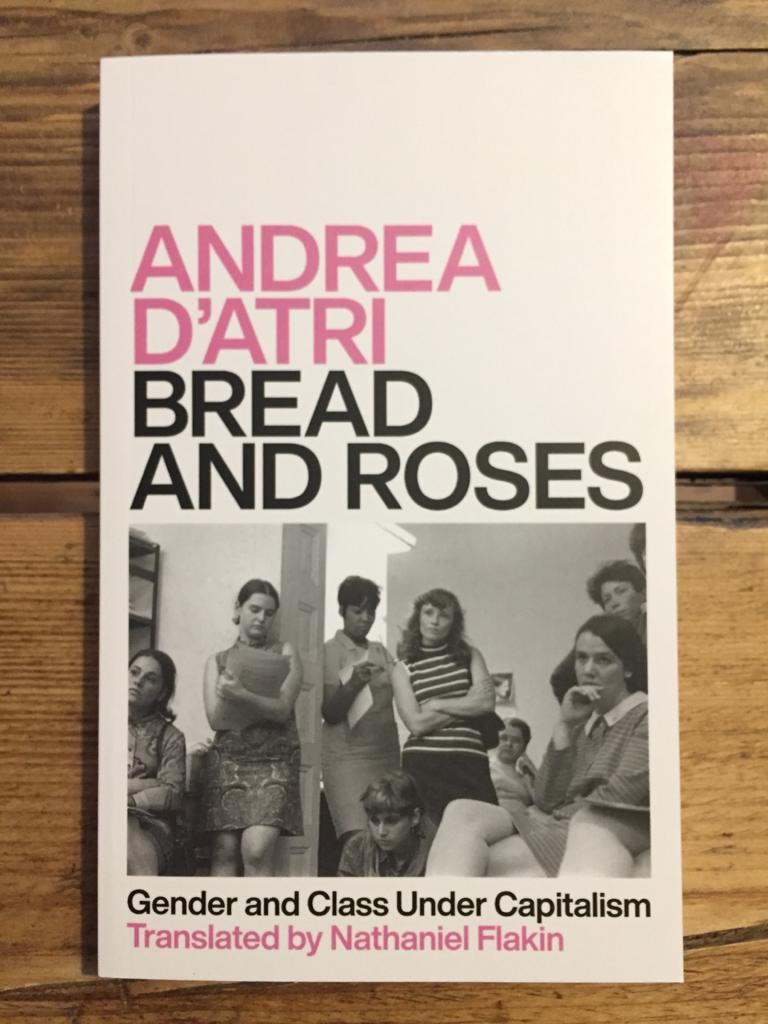 *Bread and Roses : Gender and Class Under Capitalism