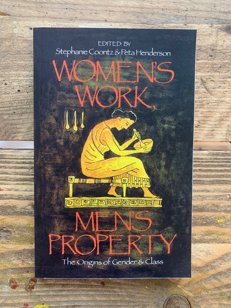 Women's Work, Men's Property