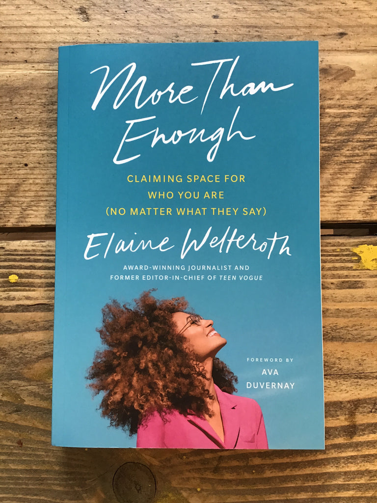 More Than Enough : Claiming Space for Who You Are