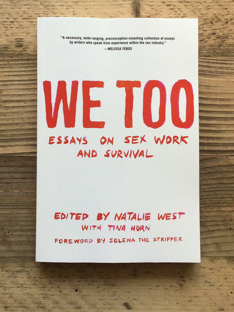 We Too: Essays on Sex Work and Survival