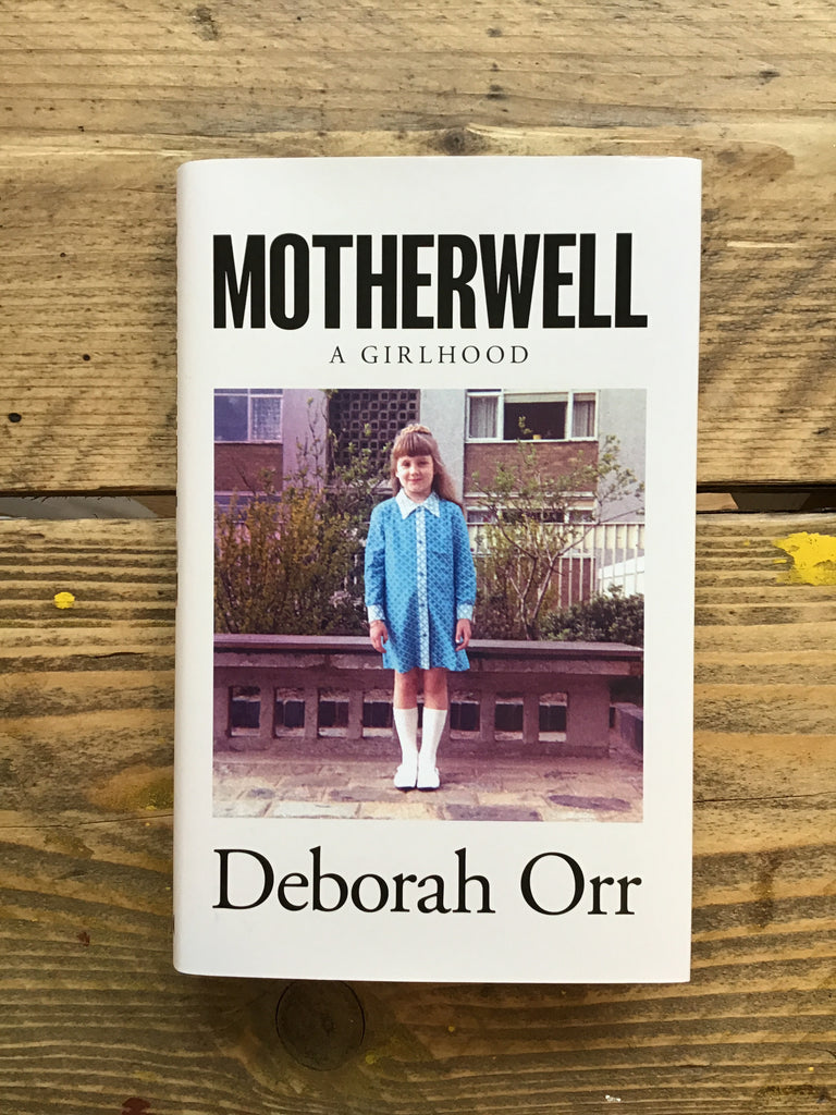 Motherwell a Girlhood