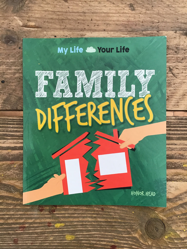 My Life, Your Life: Family Differences