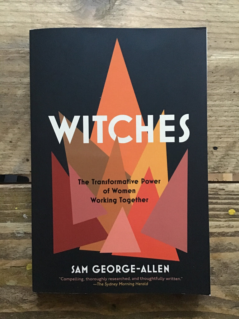 Witches: The Transformative Power of Women Working Together