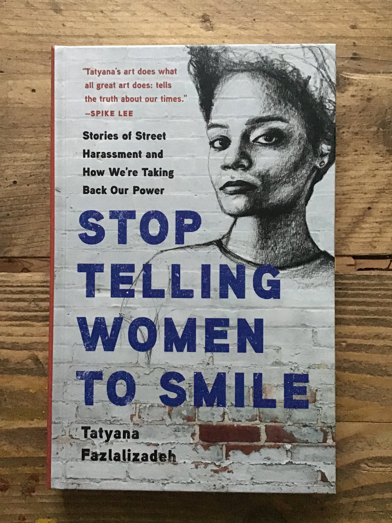 Stop Telling Women to Smile