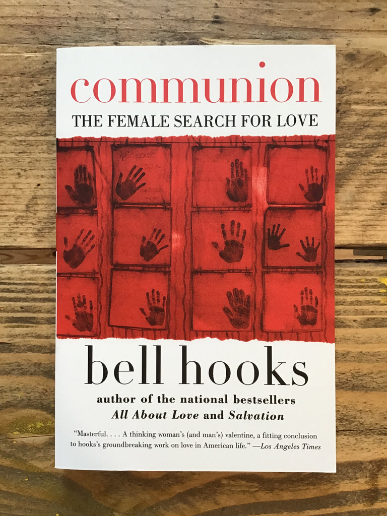 Communion : The Female Search for Love