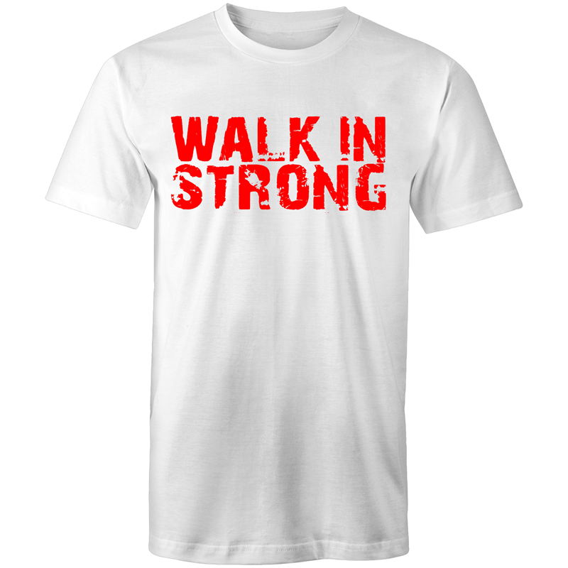 Walk in Strong T-Shirt