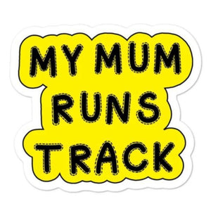 Running Mom Sticker - My Mum Runs Track