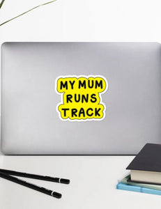 My Mom Runs Track Sticker