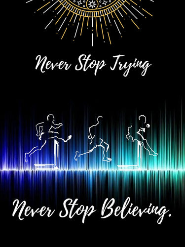 Inspirational Poster - Never Stop Trying