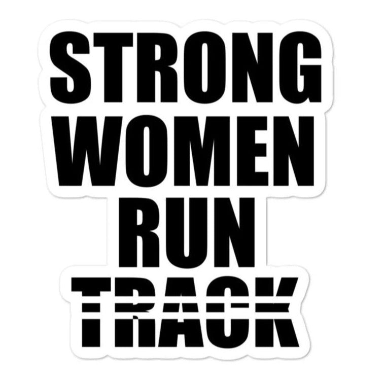 Women's Sticker - Strong Women Run Track