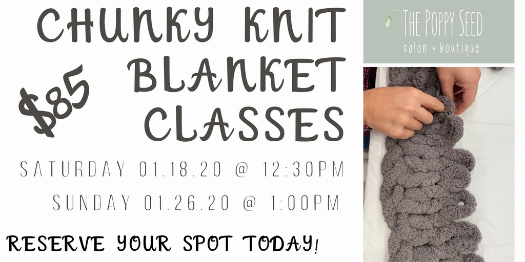 Chunky Knit Blanket Classes are BACK!!!