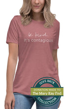 Load image into Gallery viewer, Be Kind. It's Contagious | Relaxed T-Shirt