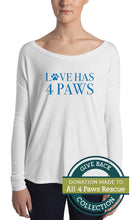 Load image into Gallery viewer, Love Has 4 Paws | Long Sleeve