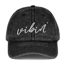 Load image into Gallery viewer, Vibin' | Embroidered Vintage Cotton Twill Hat