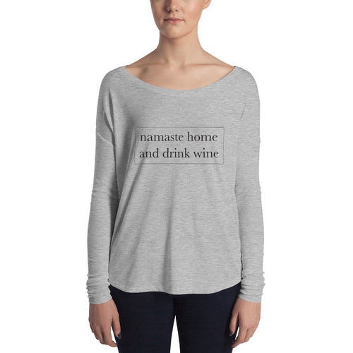 Namaste home and drink wine | Long Sleeve