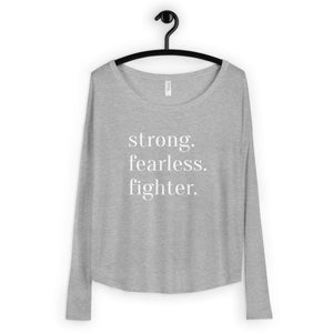 Strong. Fearless. Fighter. | Long Sleeve