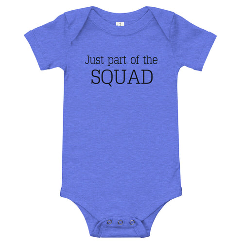 Just part of the squad | Baby onesie