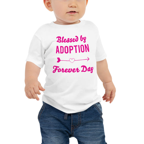 Adoption - Forever Day | Baby Tshirt