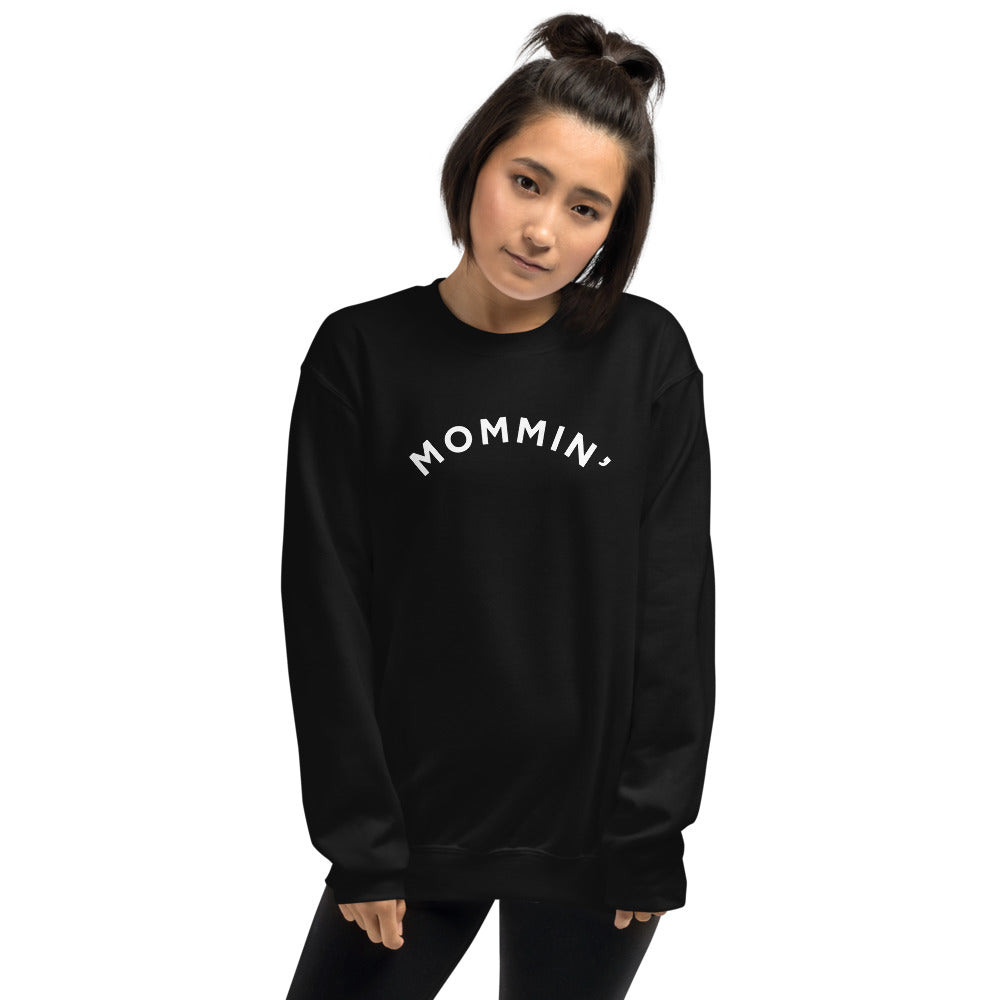 Mommin' | Crew Neck Sweatshirt